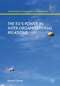 Cover The EU's Power in Inter-Organisational Relations