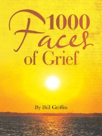 Cover 1000  Faces of Grief