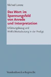 Cover Das Wort im Spannungsfeld von Anrede und Interpretation