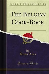 Cover The Belgian Cook-Book