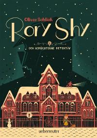 Cover Rory Shy, der schüchterne Detektiv