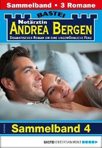Cover Notärztin Andrea Bergen Sammelband 4 - Arztroman