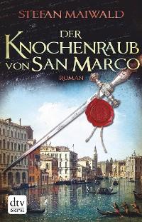 Cover Der Knochenraub von San Marco