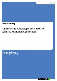 Cover Chances and Challenges of Computer Assisted Authorship Attribution