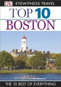 Cover DK Eyewitness Top 10 Travel Guide: Boston