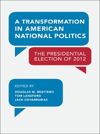 Cover A Transformation in American National Politics