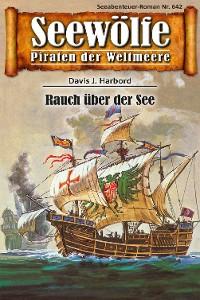 Cover Seewölfe - Piraten der Weltmeere 642