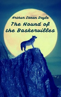 Cover The Hound of the Baskervilles (Sherlock Holmes Books)