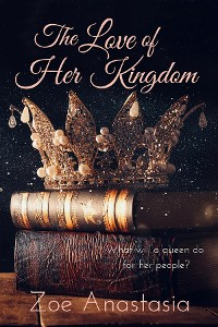 Cover The Love of Her Kingdom