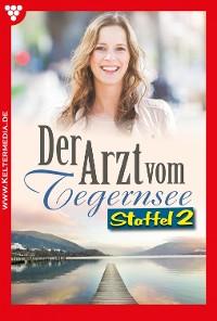 Cover Der Arzt vom Tegernsee Staffel 2 – Arztroman