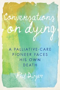 Cover Conversations on Dying