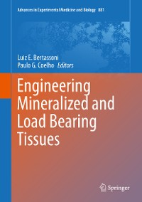 Cover Engineering Mineralized and Load Bearing Tissues