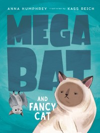 Cover Megabat and Fancy Cat