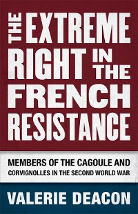 Cover The Extreme Right in the French Resistance