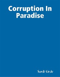 Cover Corruption In Paradise