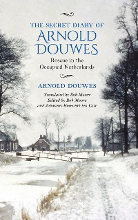 Cover The Secret Diary of Arnold Douwes