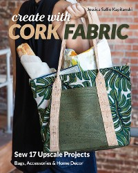 Cover Create with Cork Fabric