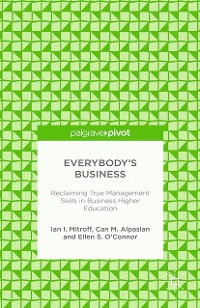 Cover Everybody's Business: Reclaiming True Management Skills in Business Higher Education
