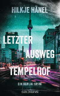 Cover Letzter Ausweg Tempelhof