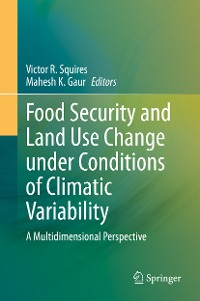 Cover Food Security and Land Use Change under Conditions of Climatic Variability