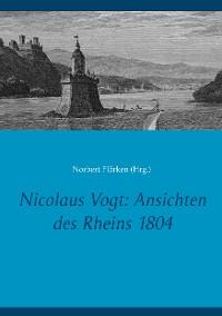 Cover Nicolaus Vogt: Ansichten des Rheins 1804
