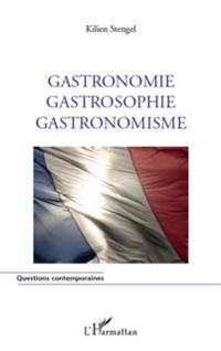 Cover Gastronomie Gastrosophie Gastronomisme