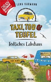 Cover Taxi, Tod und Teufel - Tödliches Labskaus