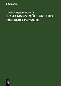Cover Johannes Müller und die Philosophie