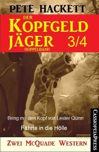 Cover Der Kopfgeldjäger Folge 3/4  (Zwei McQuade Western)
