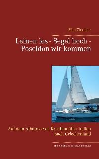 Cover Leinen los - Segel hoch - Poseidon wir kommen