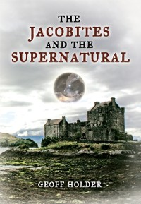 Cover Jacobites and the Supernatural