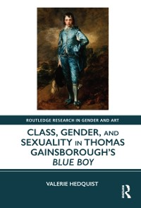 Cover Class, Gender, and Sexuality in Thomas Gainsborough's Blue Boy