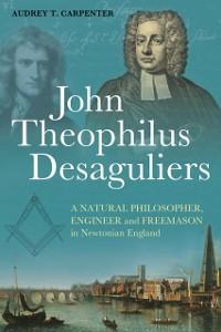 Cover John Theophilus Desaguliers