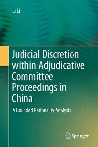 Cover Judicial Discretion within Adjudicative Committee Proceedings in China
