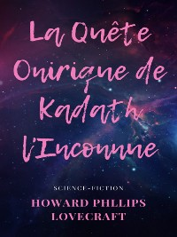Cover La Quête Onirique de Kadath l'Inconnue