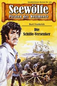 Cover Seewölfe - Piraten der Weltmeere 575