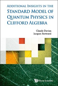 Cover Standard Model Of Quantum Physics In Clifford Algebra, The