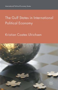 Cover The Gulf States in International Political Economy