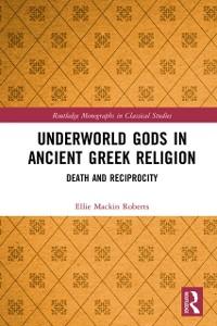 Cover Underworld Gods in Ancient Greek Religion
