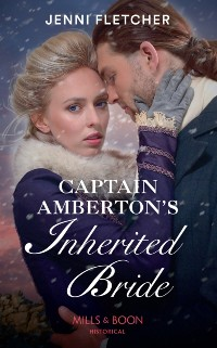 Cover Captain Amberton's Inherited Bride (Mills & Boon Historical)
