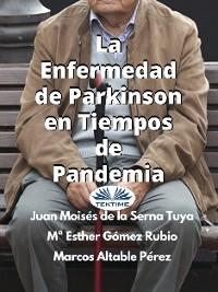 Cover La Enfermedad De Parkinson En Tiempos De Pandemia