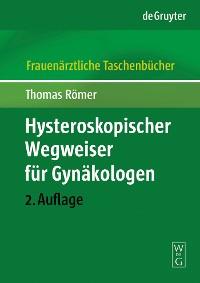 Cover Hysteroskopischer Wegweiser für Gynäkologen