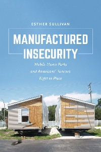 Cover Manufactured Insecurity