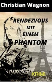 Cover Rendezvous mit einem Phantom