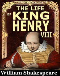 Cover The Life of King Henry VIII