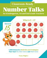 Cover Classroom-Ready Number Talks for Kindergarten, First and Second Grade Teachers
