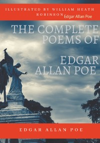 Cover The Complete Poems of Edgar Allan Poe Illustrated by William Heath Robinson