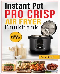 Cover Instant Pot Pro Crisp Air Fryer Cookbook