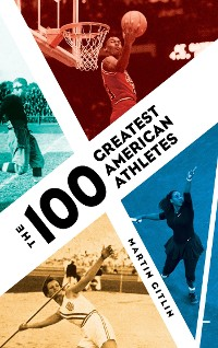 Cover The 100 Greatest American Athletes