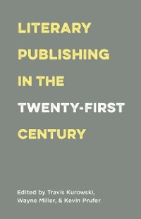 Cover Literary Publishing in the Twenty-First Century